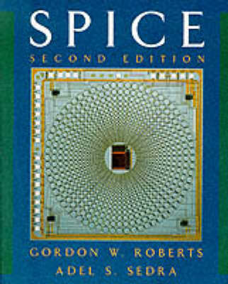 SPICE by Gordon W. Roberts