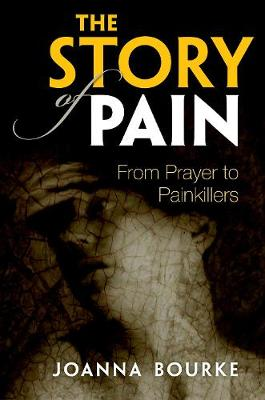 Story of Pain by Joanna Bourke