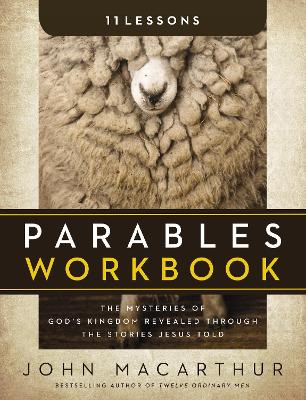 Parables Workbook by John F. MacArthur