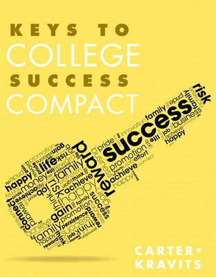 Keys to College Success Compact by Carol J. Carter