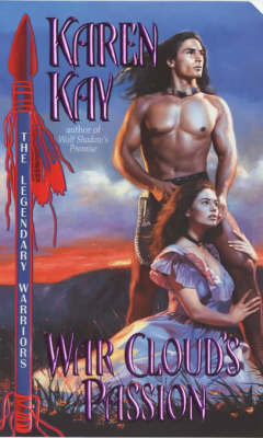 War Cloud's Passion by Karen Kay