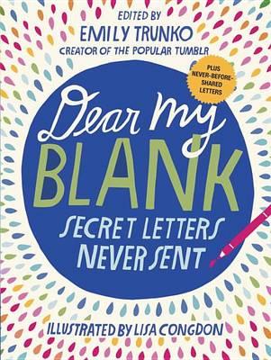 Dear My Blank by Emily Trunko