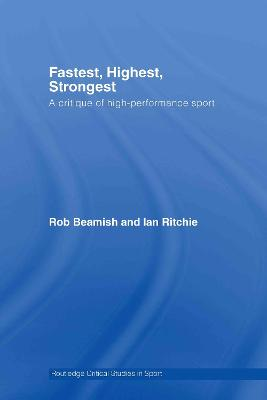 Fastest, Highest, Strongest by Rob Beamish