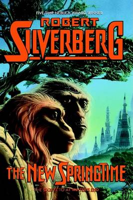 New Springtime by Robert Silverberg