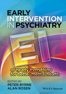 Early Intervention in Psychiatry by Peter Byrne