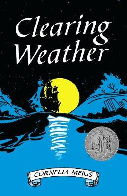 Clearing Weather by Cornelia Meigs