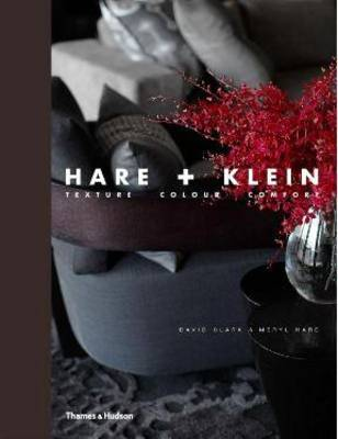 Hare + Klein: Texture, Colour, Comfort by David Clark