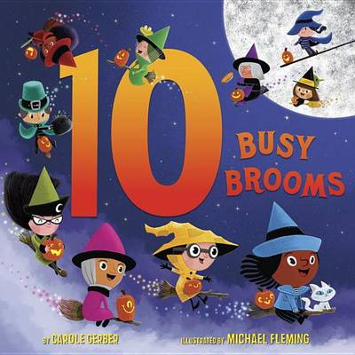 10 Busy Brooms by Carole Gerber