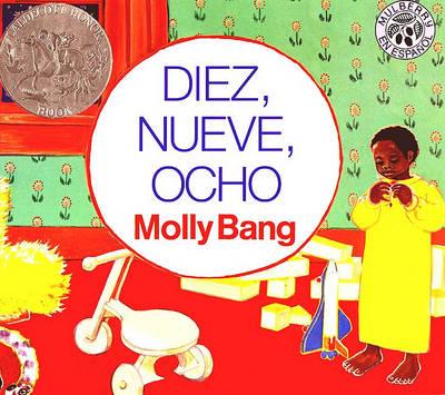 Diez, Nueve, Ocho (Ten, Nine, Eight) by Molly Bang