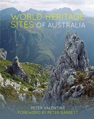 World Heritage Sites of Australia by Peter Valentine