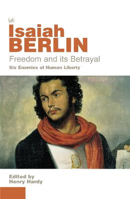 Freedom And Its Betrayal book
