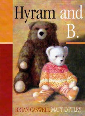 Hyram & B by Brian Caswell