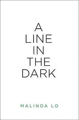 A Line in the Dark by Malinda Lo