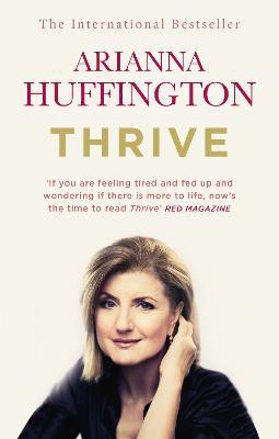 Thrive by Arianna Huffington