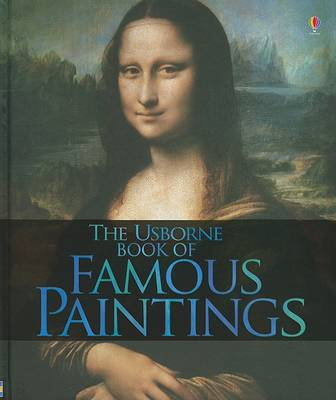 Usborne Book of Famous Paintings by Rosie Dickens