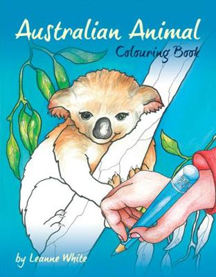 Australian Animal Colouring Book by Leanne White