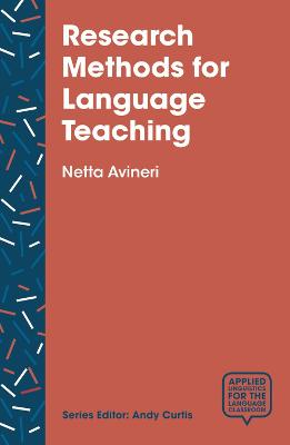 Research Methods for Language Teaching by Netta Avineri