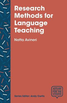 Research Methods for Language Teaching by Netta Avineri