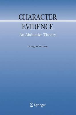 Character Evidence by Douglas Walton