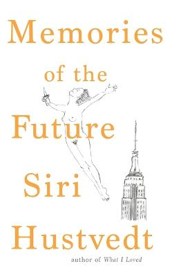 Memories of the Future by Siri Hustvedt