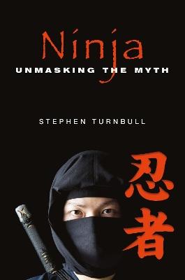 Ninja by Stephen Turnbull