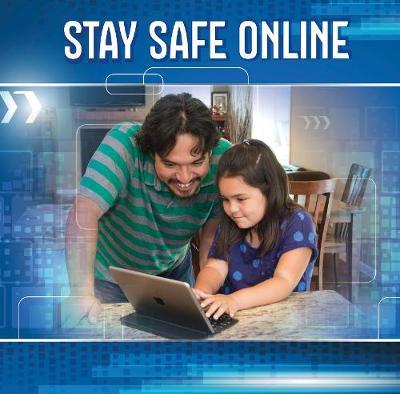 Stay Safe Online by Brien J. Jennings