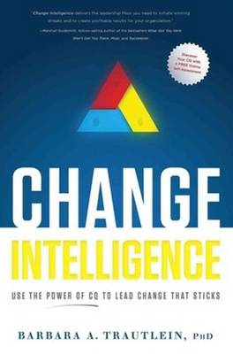 Change Intelligence by Barbara A. Trautlein