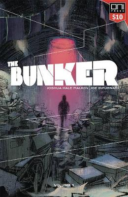 The Bunker Volume 1, Square One Edition by Joshua Hale Fialkov