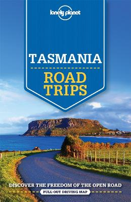 Lonely Planet Tasmania Road Trips book