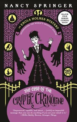 Enola Holmes: #5 The Case of the Cryptic Crinoline book