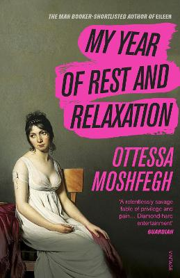 My Year of Rest and Relaxation book