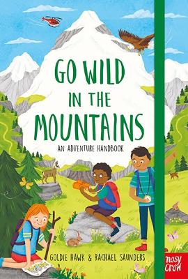 Go Wild in the Mountains by Goldie Hawk