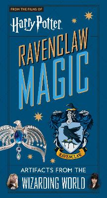 Harry Potter: Ravenclaw Magic - Artifacts from the Wizarding World book