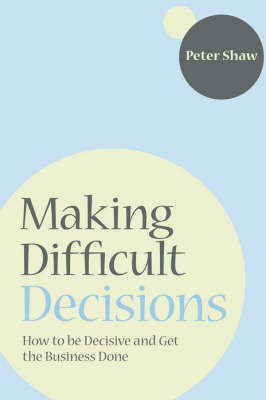 Making Difficult Decisions book
