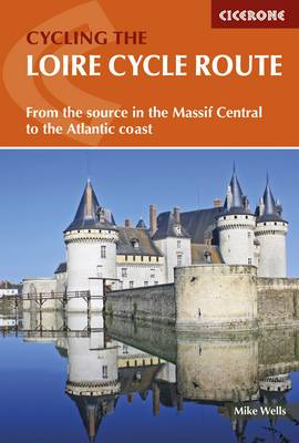 The Loire Cycle Route by Mike Wells