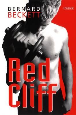 Red Cliff by Bernard Beckett