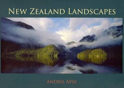 New Zealand Landscapes by Andris Apse
