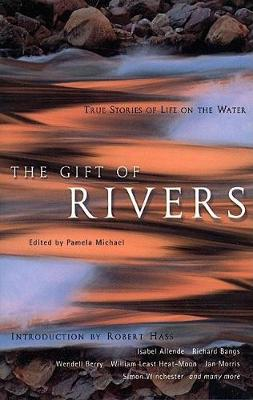 The Gift of Rivers by Pamela Michael