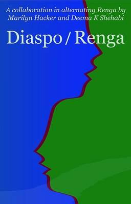 Diaspo/Renga by Marilyn Hacker
