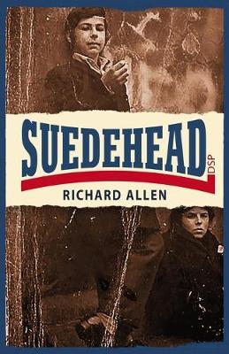 Suedehead by Richard Allen