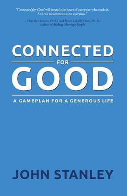 Connected for Good by John Stanley