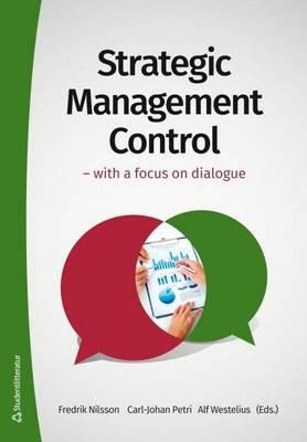 Strategic Management Control by Fredrik Nilsson