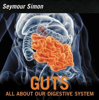 Guts: Revised Edition by Seymour Simon