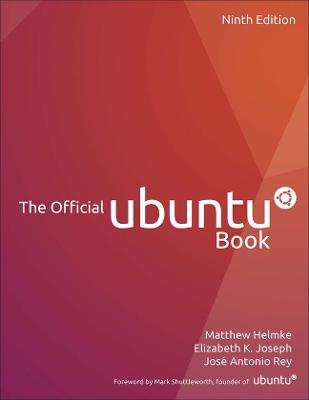 The Official Ubuntu Book by Matthew Helmke