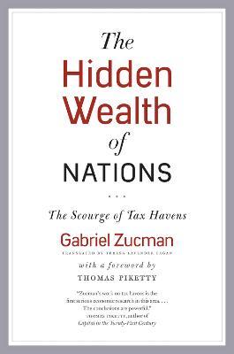 The Hidden Wealth of Nations by Gabriel Zucman