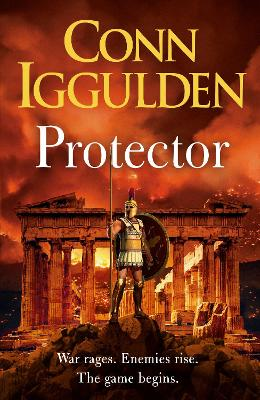 Protector: The epic new adventure through the battlefields of ancient Greece book
