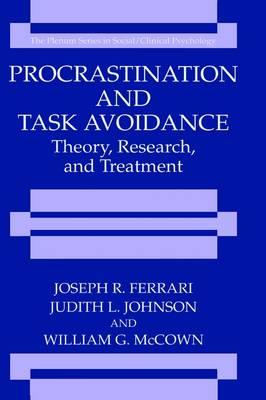 Procrastination and Task Avoidance by Joseph R. Ferrari