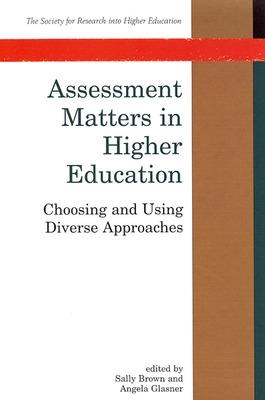 Assessment Matters In Higher Education by Angela Glasner