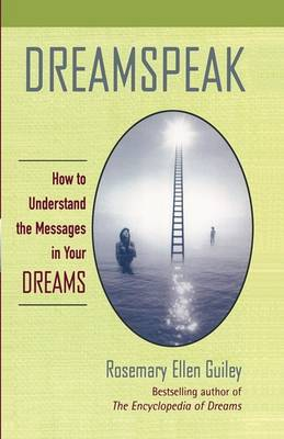 Dreamspeak by Rosemary Ellen Guiley