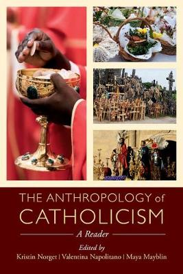 Anthropology of Catholicism by Valentina Napolitano